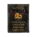 Fleece Blanket family husband to wife i loved you then