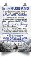 to My Husband - Love You Longer Last Every Thing GOD GAVE ME You - Husband Gifts, Poster for Husband from Wife, Souvenirs for Husband, Home and Room Decoration, for Husband