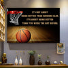 Basketball poster It's not about being better than someone else it's about being better than you were the day before