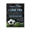 Fleece soccer Blanket to my son never forget that i love you