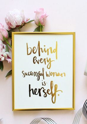 Behind Every Woman.