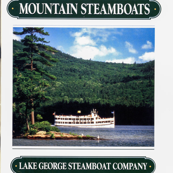 Mountain Steamboats - 42 Page Full-color softcover book with fold-out map