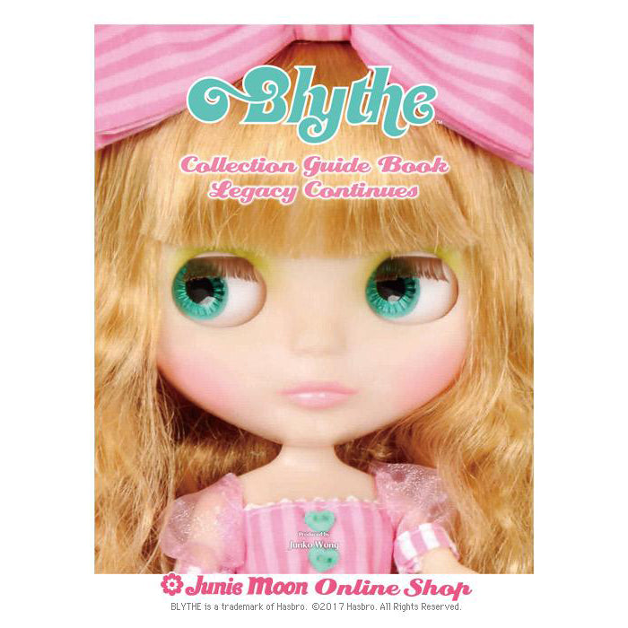 "Blythe ""Blythe Collection Guidebook Legacy Continues"""