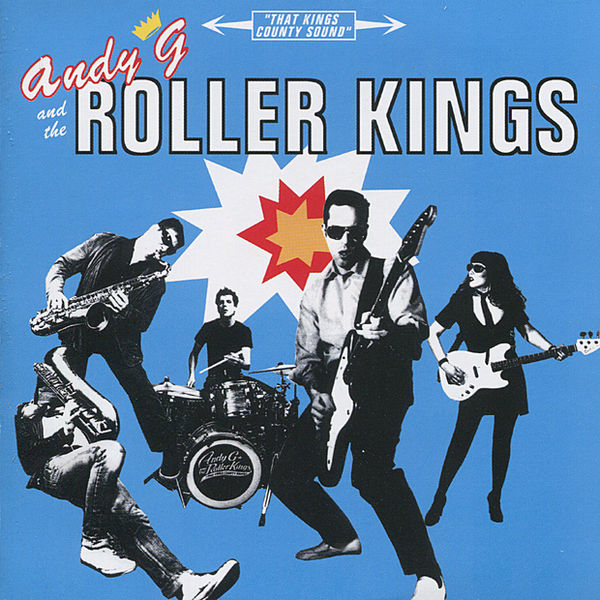 Andy G and the Roller Kings
