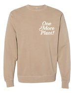 One More Plant Sweatshirt (Sand)
