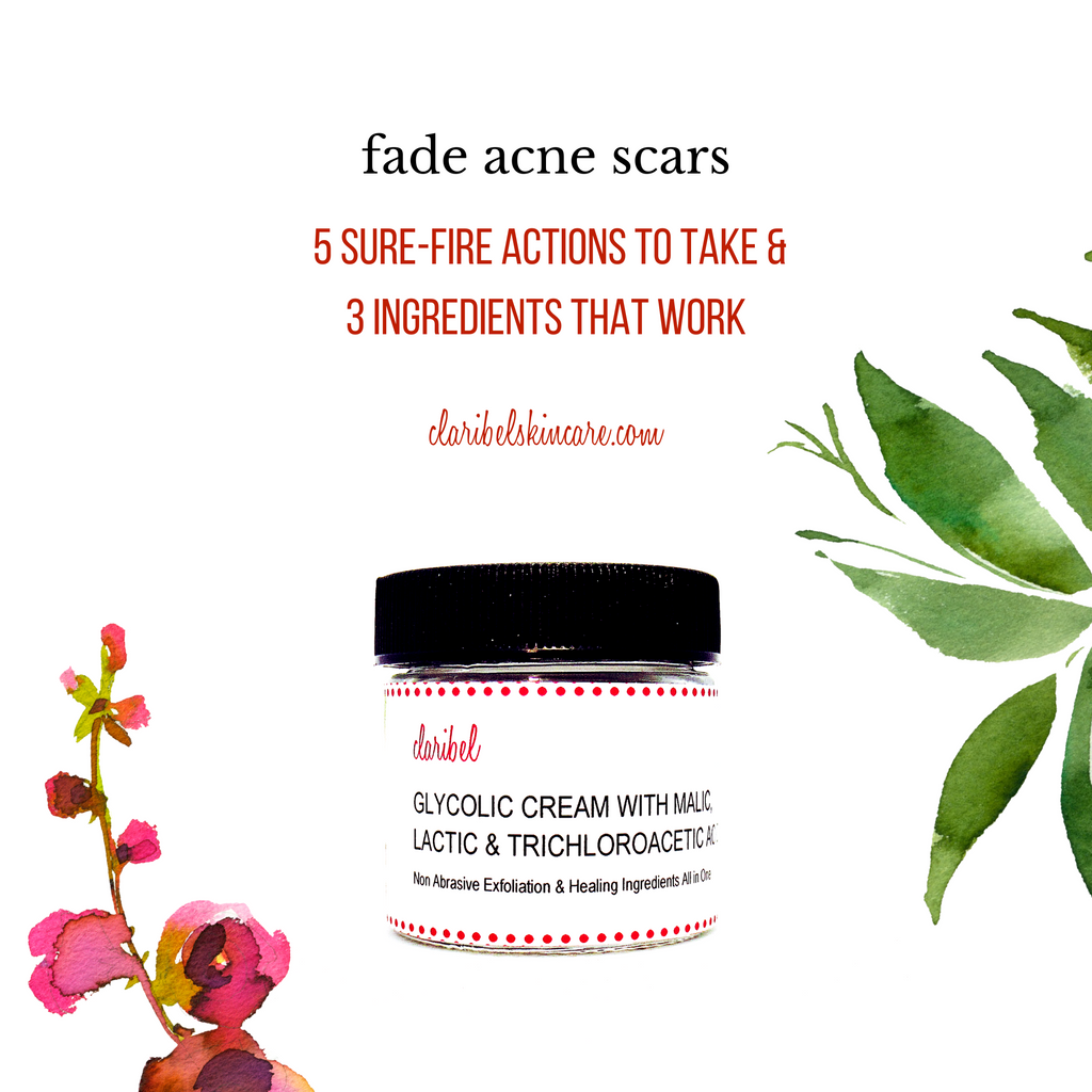 How to Fade Acne Scars Naturally | 5 Strategies and 3 Key Ingredients