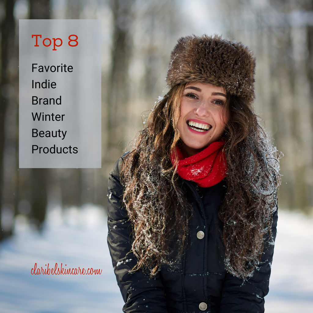 Top 8 Favorite Indie Brand Winter Beauty Products