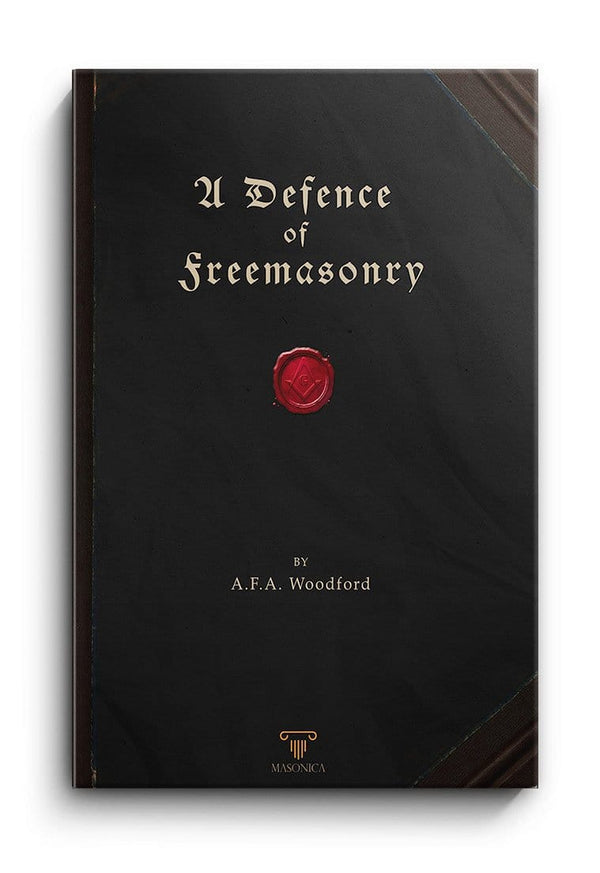 A Defence of Freemasonry (facsimile)