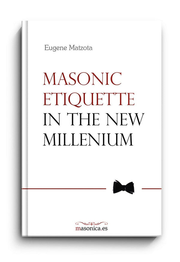 Masonic Etiquette in the new millenium