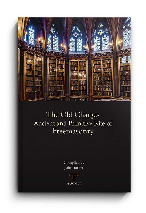 The Old Charges | Ancient and Primitive Rite of Freemasonry
