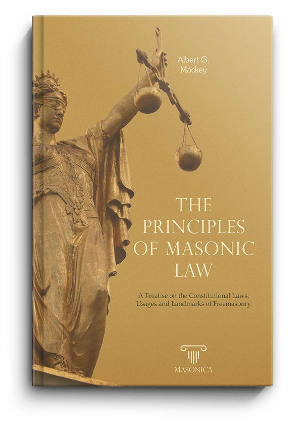 The Principles of Masonic Law | Albert G. Mackey