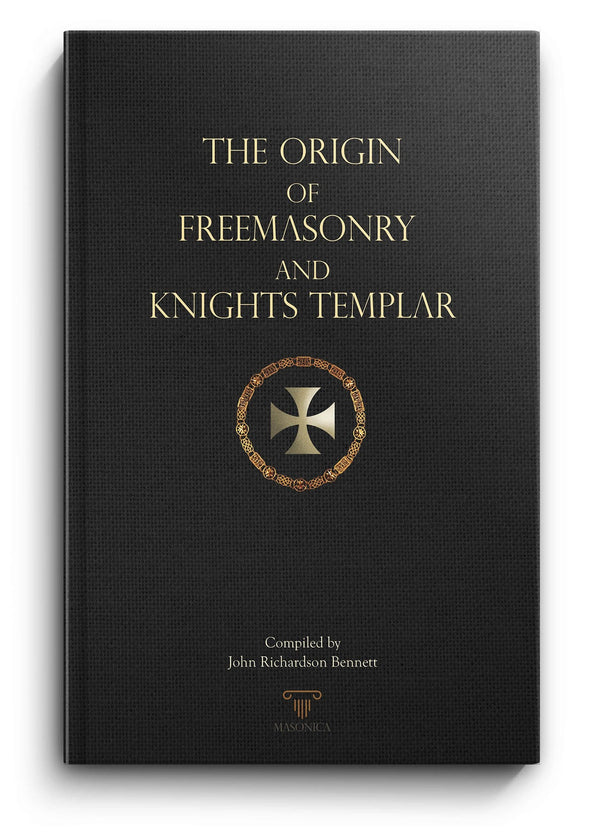 The Origin of Freemasonry and Knights Templar