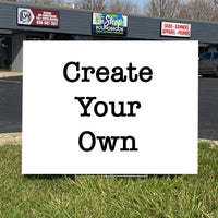 Create Your Own Graduate Yard Sign