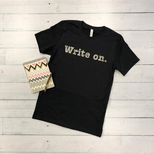 Write On - Bella+Canvas T-Shirt