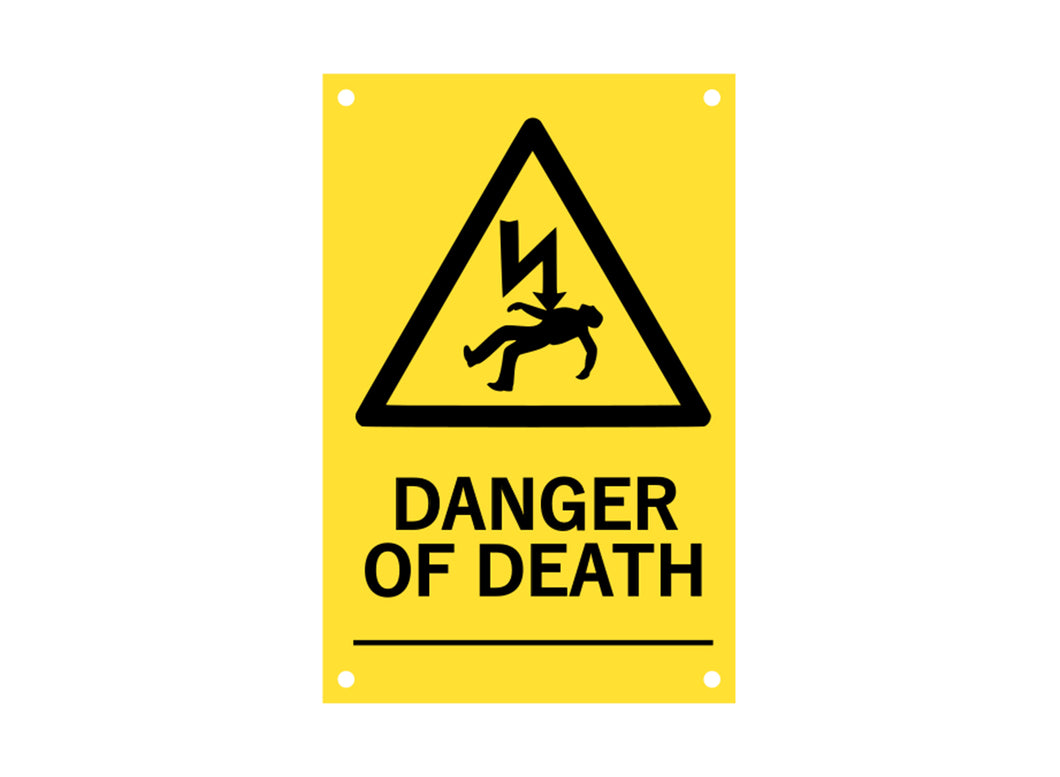 Danger of Death Sign (yellow)