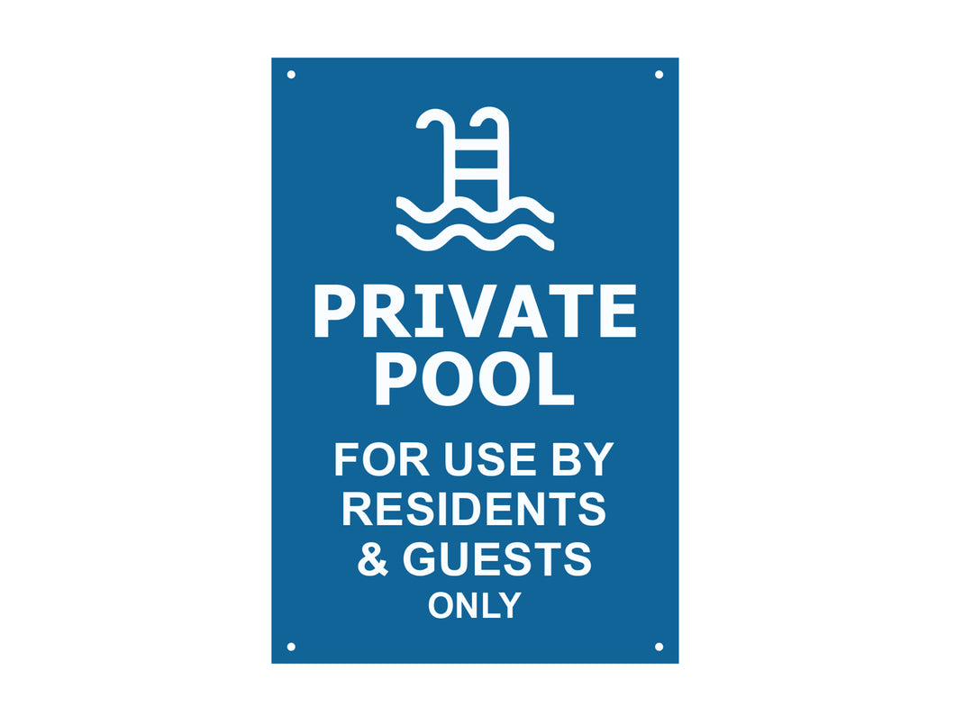 Private Pool, for use by residents and guests only - Engraved waterproof acrylic sign, notice, warning, plaque in Blue or Black acrylic
