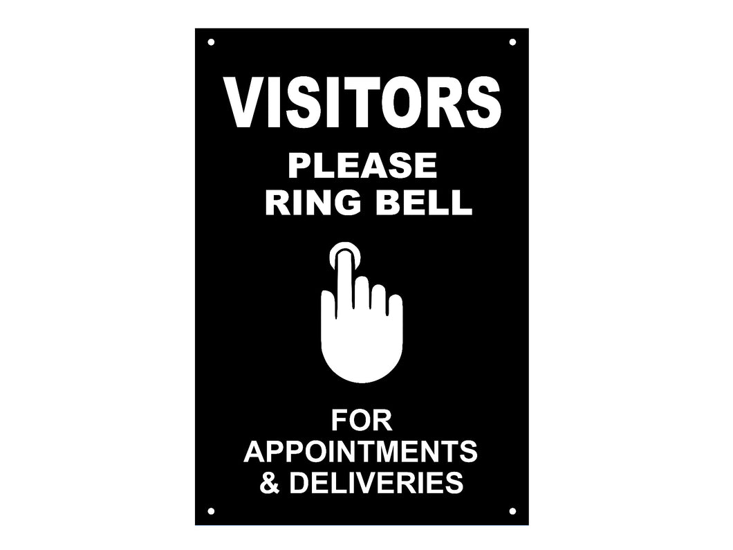 VISITORS Please Ring Bell For Appointments & Deliveries - Entrance Notice Sign
