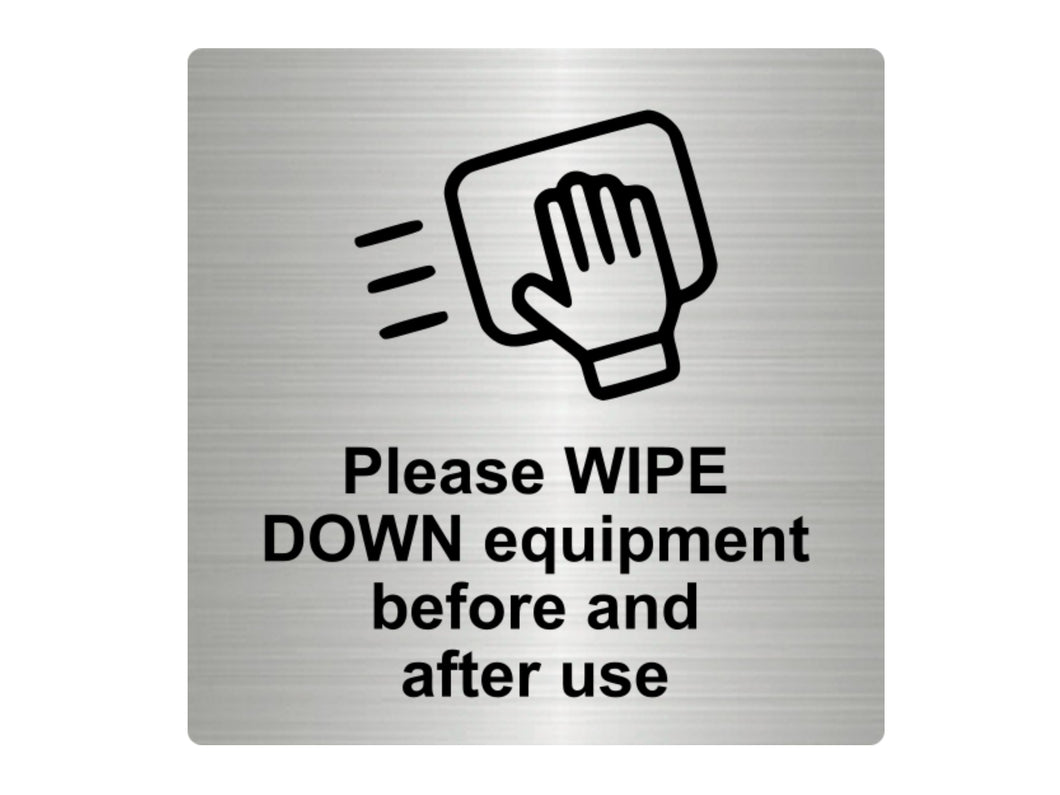 Please WIPE DOWN Equipment Sign