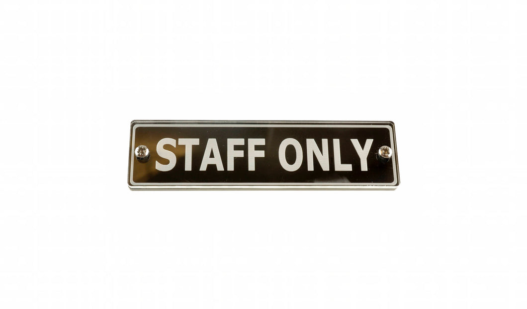 Staff Only Door Sign - Contemporary Design Medium Size