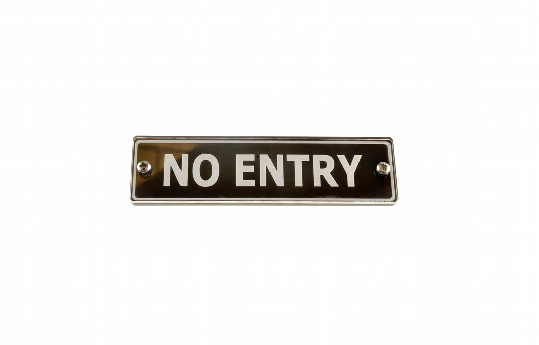 No Entry - Door Sign. Large Size in a Stunning Black Contemporary Design