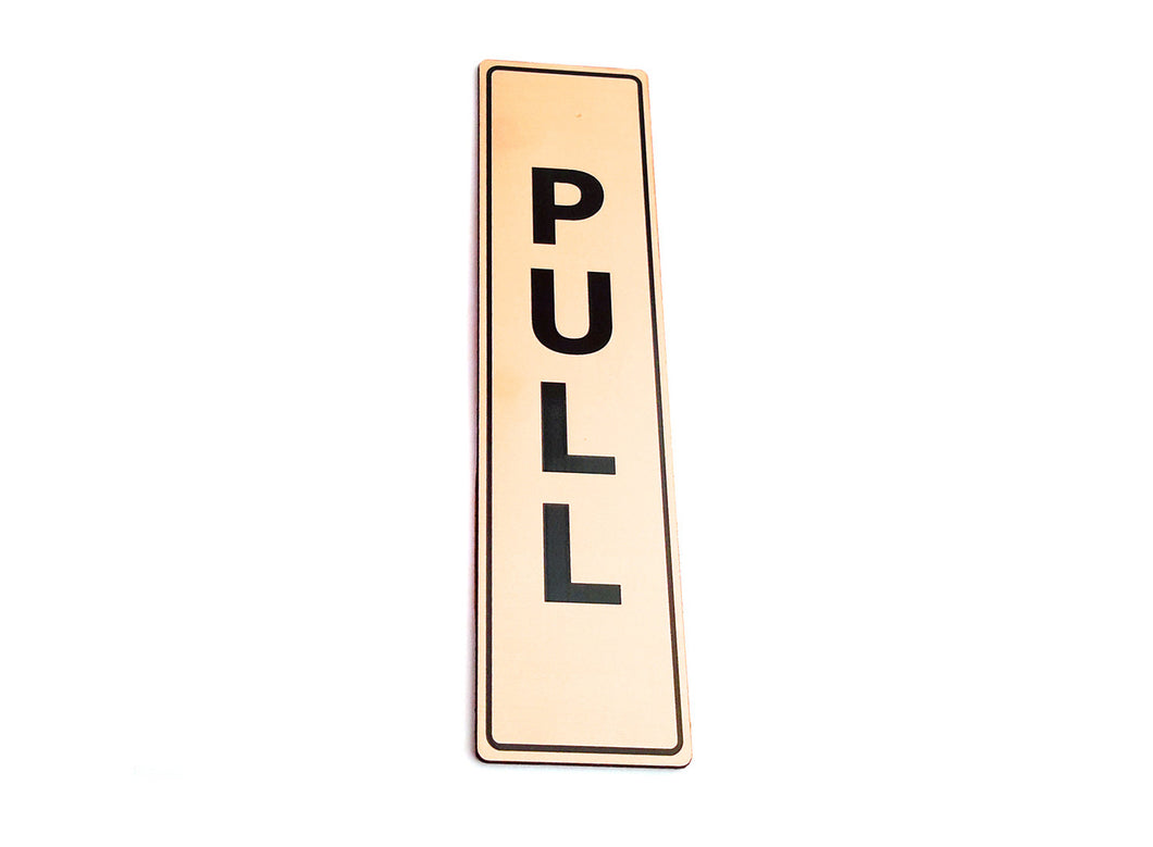 PULL - Adhesive, Gold, Door Sign, for business, restaurants, bars, hotels, schools, cafe