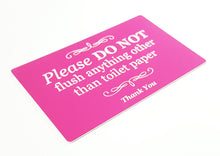 Load image into Gallery viewer, Stylish Self Adhesive Pink Sign, Plaque for Toilet, Bathroom, W.C, Septic Tank - Please do not flush anything other than toilet paper.