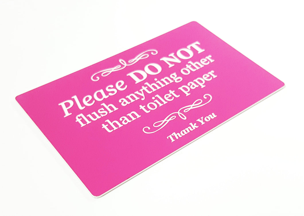 Stylish Self Adhesive Pink Sign, Plaque for Toilet, Bathroom, W.C, Septic Tank - Please do not flush anything other than toilet paper.