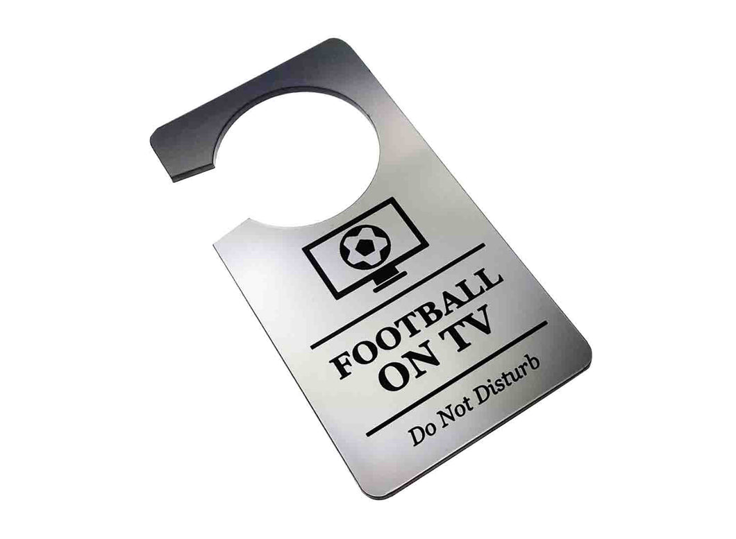 Watching Football on TV Television, Do Not Disturb - Generic Silver, Room Door Sign, Ideal for use in the home or as a novelty gift