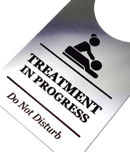 Load image into Gallery viewer, Treatment In Progress, Do Not Disturb - Generic Silver, Room Door Sign - for Salons, Spas, Massage, Treatment Rooms