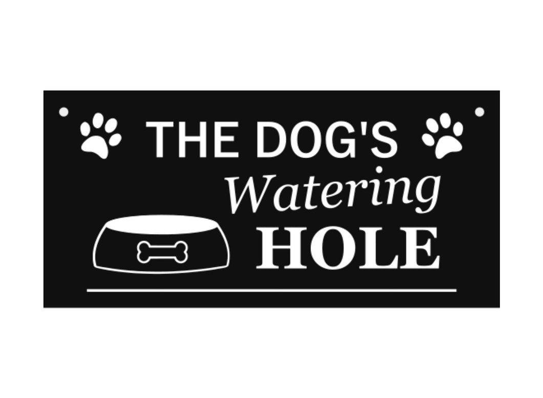 Stylish and Bold, 'The Dog's Watering Hole', Hanging Sign, Plaque - Wall decor, novelty gift, dog lover, pet gift, Dog Sign,