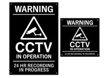 Load image into Gallery viewer, CCTV In Operation Warning Sign (black and white)