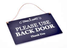 Load image into Gallery viewer, Stylish Black and White Engraved, 'Please Use Back Door', Sign Plaque Notice for House and Home