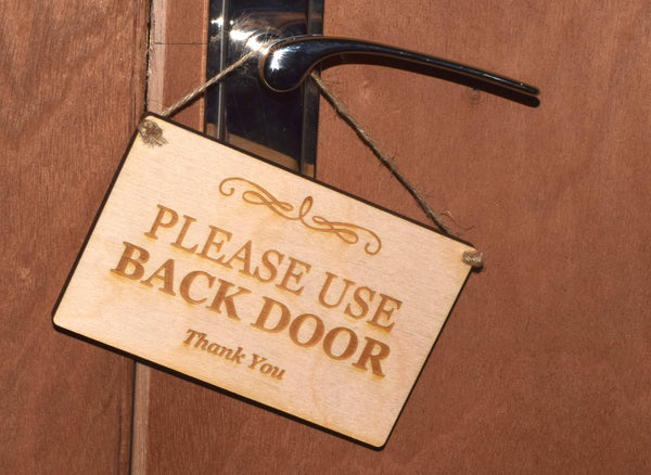 Stylish Wooden Engraved, Please Use Back Door', Sign Plaque Notice for House and Home