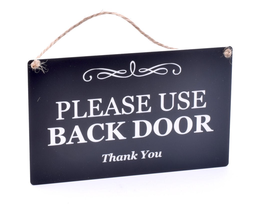 Stylish Black and White Engraved, 'Please Use Back Door', Sign Plaque Notice for House and Home