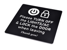 Load image into Gallery viewer, Please Turn Off Lights and Air Con and Lock Door - Black and White Adhesive Sign