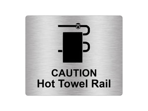 Caution Hot Towel Rail Sign Adhesive Sticker Notice, Metallic Silver Engraved Black with Universal Icon Symbol and Text (Size 12cm x 10cm)