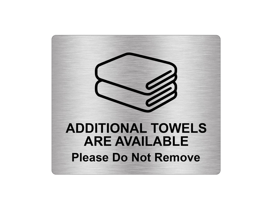 'Additional Towels Available' Sign