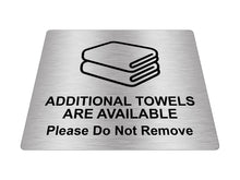 Load image into Gallery viewer, 'Additional Towels Available' Sign