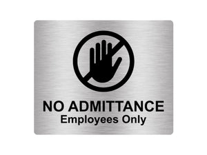 No Admittance Employees Only Sign Adhesive Sticker Notice with Universal Icon Symbol and Text (Size 12cm x 10cm)