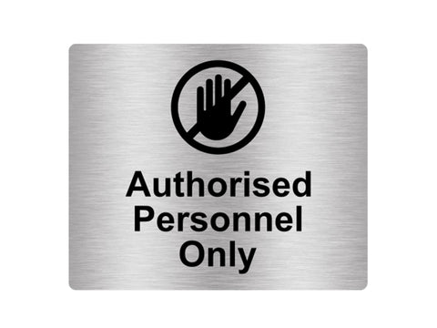 Authorised Personnel Only Sign Adhesive Sticker Notice with Universal Icon Symbol and Text (Size 12cm x 10cm)