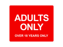 Load image into Gallery viewer, Adults Only (18 Years) Sign (various colours)