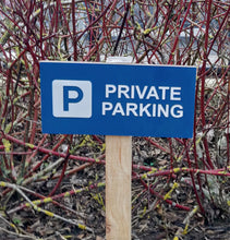 Load image into Gallery viewer, Large Size Exterior Private Parking Sign. Easy to See High Visibility Black or Blue - Available with Mounting Holes or Wooden Stake