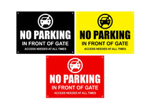 Load image into Gallery viewer, No Parking In Front Of Gate Sign, Notice, Warning - Waterproof Acrylic, Outdoor, External, with drill holes in corners BLACK / YELLOW / RED
