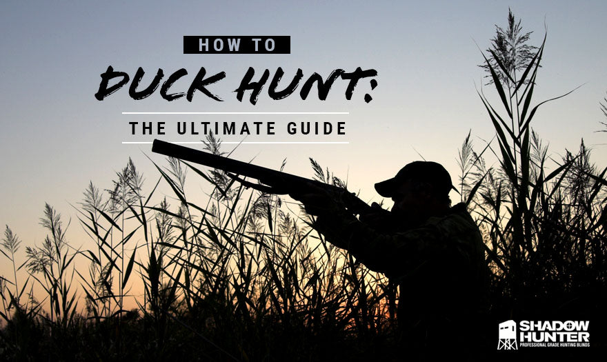 How to Duck Hunt The Ultimate Guide