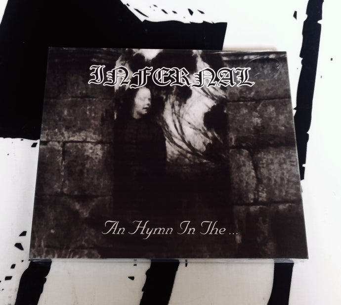 INFERNAL: An Hymn in the... (Digipak CD)