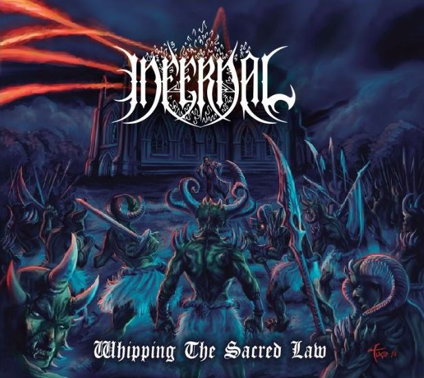 INFERNAL: Whipping the Sacred Law (CD)