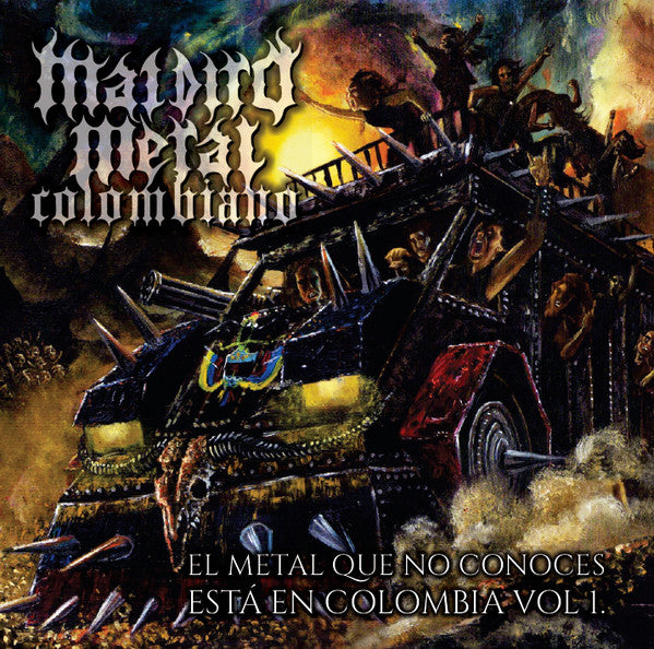 MALDITO METAL COLOMBIANO: El Metal que no Conoces esta en Colombia Vol I (CD)