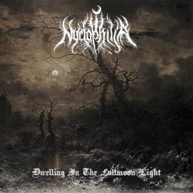NYCTOPHILIA: Dwelling In The Fullmoon Light (CD)
