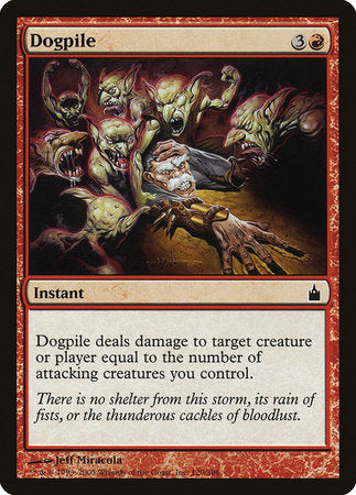 Dogpile [Ravnica: City of Guilds]