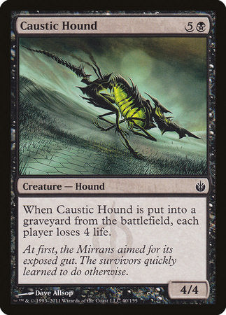 Caustic Hound [Mirrodin Besieged] | Most Excellent Gaming